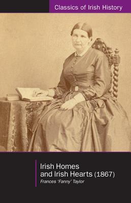Irish Homes and Irish Hearts (1867) Fanny Taylor