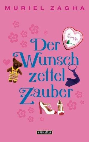 Der Wunschzettelzauber: Roman  by  Muriel Zagha