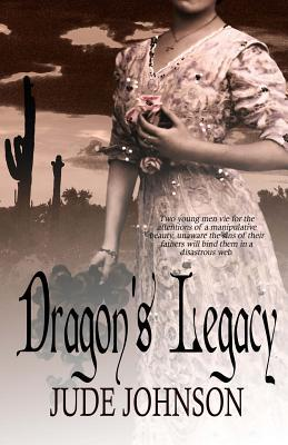 Dragons Legacy  by  Jude Johnson