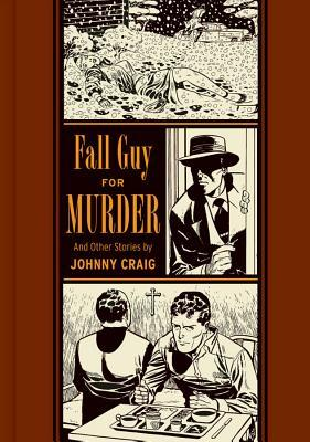 Fall Guy For Murder And Other Stories Johnny Craig