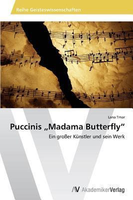 Puccinis Madama Butterfly  by  Trnar Lana