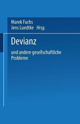 Devianz: Und Andere Gesellschaftliche Probleme  by  Marek Fuchs