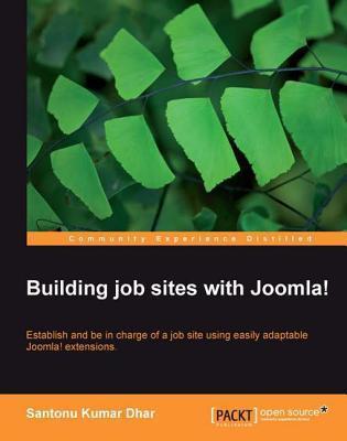 Building Job Sites with Joomla!  by  Santonu Kumar Dhar