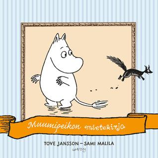Muumipeikon mietekirja Tove Jansson