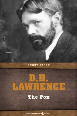 The Fox: Short Story  by  D.H. Lawrence