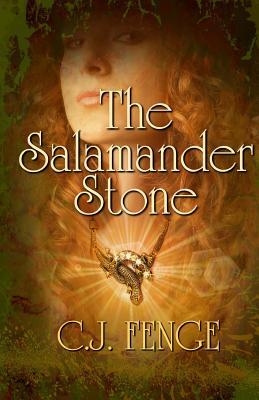 The Salamander Stone  by  C J Fenge