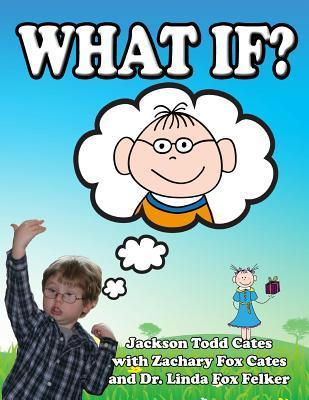 What If?  by  Linda Felker