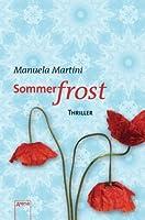 Sommerfrost Thriller  by  Manuela Martini