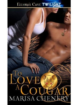 To Love a Cougar (Cougar Surrender, #2) Marisa Chenery