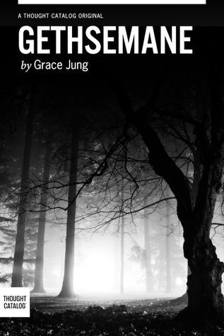 Gethsemane  by  Grace Jung
