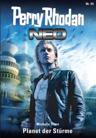 Perry Rhodan Neo 55: Planet der Stürme  by  Michelle Stern