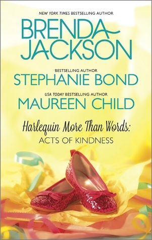 More Than Words: Acts of Kindness: Whispers of the Heart/Its Not About the Dress/The Princess Shoes Brenda Jackson