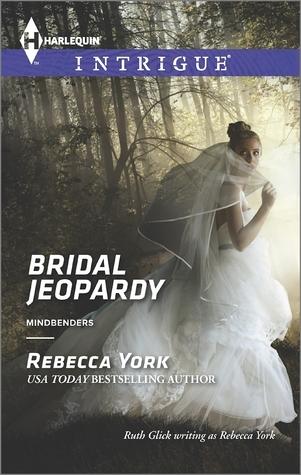 Bridal Jeopardy (Mindbenders, #3) Rebecca York