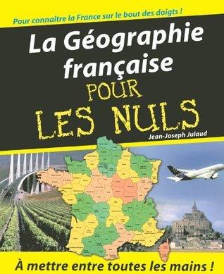 La Géographie Pour les Nuls  by  Jean-Joseph Julaud