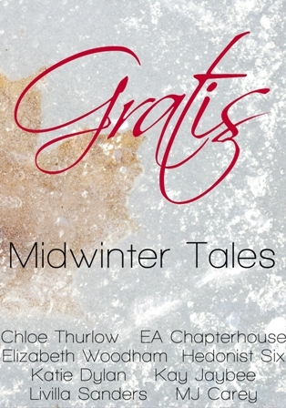 Gratis: Midwinter Tales (Gratis Anthologies Book 1)  by  Chloe Thurlow