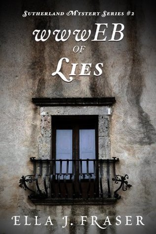 wwwEB OF LIES (Sutherland Mystery Series, #2) Ella J. Fraser