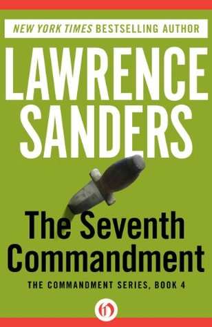 The Seventh Commandment (The Commandment Series)  by  Lawrence Sanders