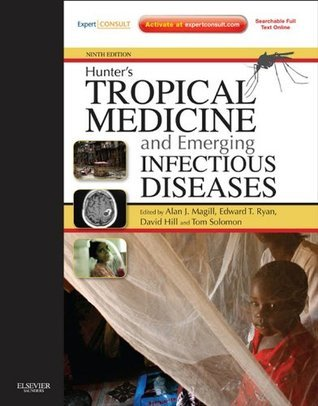 Hunters Tropical Medicine and Emerging Infectious Disease: Expert Consult - Online  by  Alan J. Magill