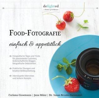 Food-Fotografie  by  Susan Brooks-Dammann