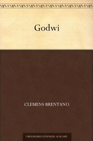 Godwi  by  Clemens Brentano
