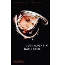 Juri Gagarin. Das Leben. Ludmila Pavlova-Marinsky