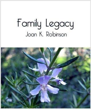 Family Legacy Joan K. Robinson