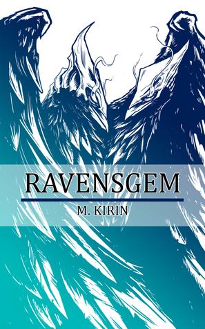 Ravensgem (Chronicles of Gadeen, Book I)  by  M. Kirin