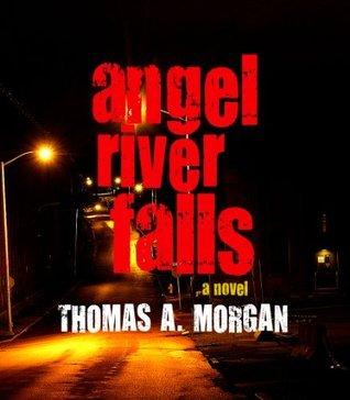 Angel River Falls Thomas A. Morgan