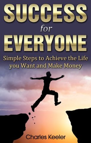 Success for Everyone  by  Charles Keeler
