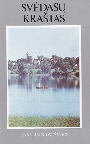 Svėdasų kraštas  by  Vytautas Bagdonas