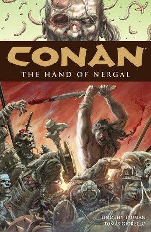 Conan Volume 6: The Hand of Nergal Timothy Truman