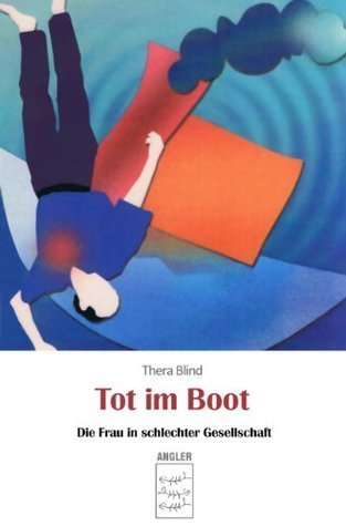 THERA BLIND: TOT IM BOOT  by  ELFIE  DONNELLY