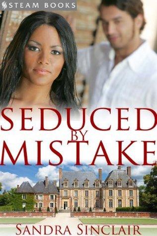 Seduced Mistake by Sandra Sinclair