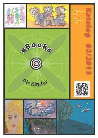 eBooks für Kinder 2  by  Tobias Schindegger
