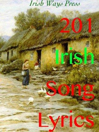 201 Irish Song Lyrics Richard Jordan