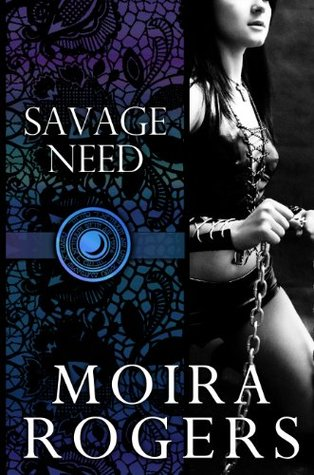 Savage Need (Temple of Luna #2)  by  Moira Rogers