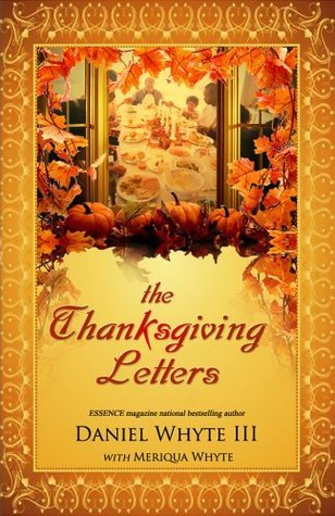 The Thanksgiving Letters  by  Daniel Whyte III