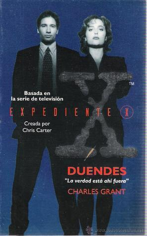 Expediente X: Duendes Charles L. Grant