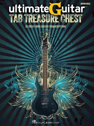 Ultimate Guitar Tab Treasure Chest (Songbook): 50 Great Rock Guitar Transcriptions  by  Hal Leonard Publishing Company
