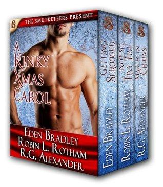A Kinky Xmas Carol  by  Eden Bradley