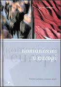 Komunizam u Europi  by  Jerzy Holzer