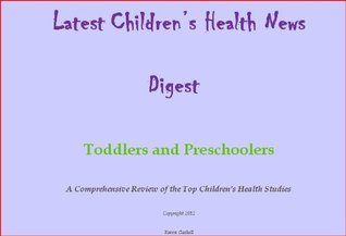 Latest Childrens Health News Digest, Toddlers and Preschoolers Karen Gaskell