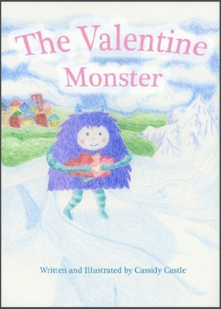 The Valentine Monster Cassidy Castle