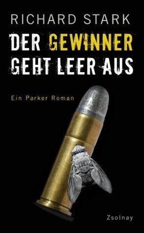 Der Gewinner geht leer aus: Roman  by  Richard Stark