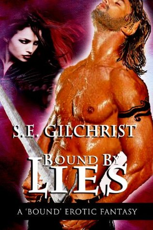Bound Lies by S.E. Gilchrist