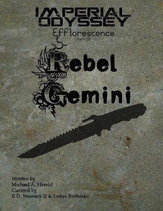 Imperial Odyssey - Rebel Gemini  by  Michael A. Hereld