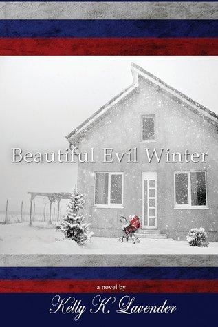 Beautiful Evil Winter Kelly K. Lavender