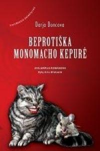 Beprotiška Monomacho kepurė  by  Дарья Донцова