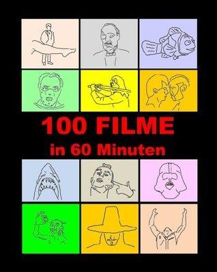 100 Filme in 60 Minuten (Digital Coffee Table Books) (German Edition) Sam Wisestock