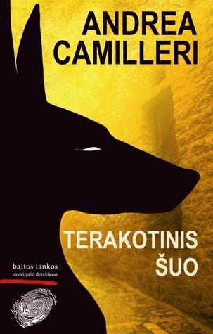 Terakotinis šuo  by  Andrea Camilleri